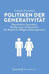 Cover Politiken der Generativität