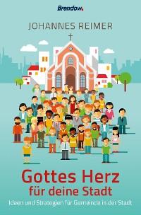 Cover Gottes Herz für deine Stadt