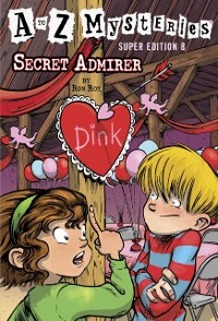 Cover to Z Mysteries Super Edition #8: Secret Admirer