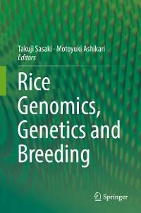 Cover Rice Genomics, Genetics and Breeding
