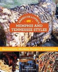 Cover Barbecue Lover's Memphis and Tennessee Styles