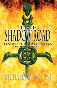 Cover Shadow Road; Dark Heritage Saga II