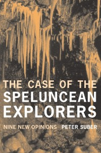 Cover Case of the Speluncean Explorers