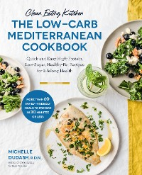 Cover Clean Eating Kitchen: The Low-Carb Mediterranean Cookbook