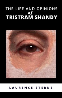 Cover The Life and Opinions of Tristram Shandy