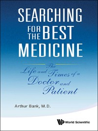 Cover Searching For the Best Medicine