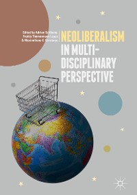 Cover Neoliberalism in Multi-Disciplinary Perspective