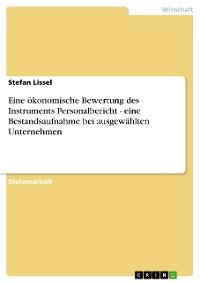 Cover Eine ökonomische Bewertung des Instruments Personalbericht - eine Bestandsaufnahme bei ausgewählten Unternehmen
