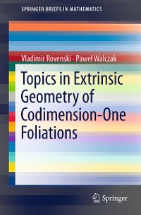 Cover Topics in Extrinsic Geometry of Codimension-One Foliations