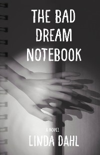 Cover The Bad Dream Notebook