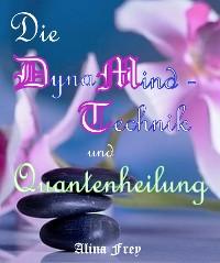 Cover Die Dynamind - Technik und Quantenheilung