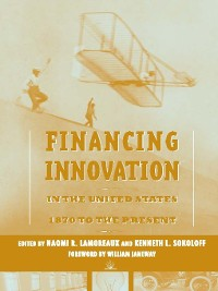 Cover Financing Innovation in the United States, 1870 to Present