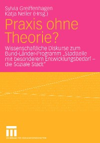 Cover Praxis ohne Theorie?