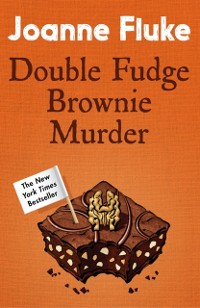 Cover Double Fudge Brownie Murder (Hannah Swensen Mysteries, Book 18)