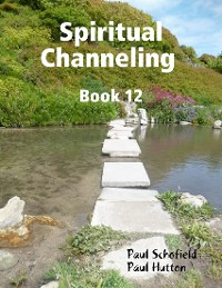 Cover Spiritual Channeling Book 12