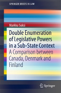 Cover Double Enumeration of Legislative Powers in a Sub-State Context