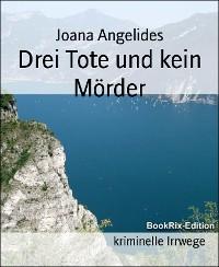 Cover Drei Tote und kein Mörder