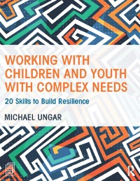 Cover Working with Children and Youth with Complex Needs