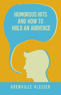 Cover Humorous Hits and How to Hold an Audience