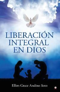 Cover Liberación integral en Dios