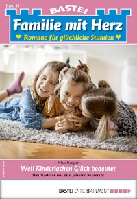 Cover Familie mit Herz 61 - Familienroman