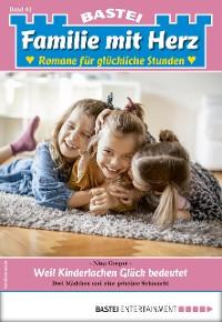 Cover Familie mit Herz 61 - Familienroman
