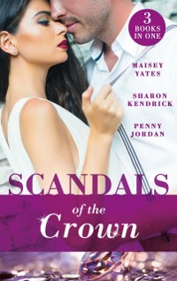 Cover Scandals Of The Crown: The Life She Left Behind / The Price of Royal Duty / The Sheikh's Heir (Mills & Boon M&B)