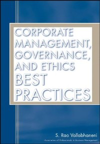 Cover Corporate Management, Governance, and Ethics Best Practices