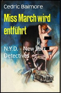 Cover Miss March wird entführt