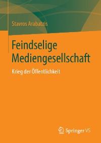 Cover Feindselige Mediengesellschaft