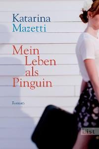 Cover Mein Leben als Pinguin