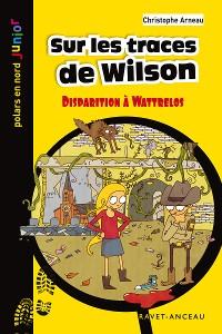 Cover Sur les traces de Wilson