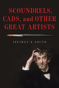 Cover Scoundrels, Cads, and Other Great Artists