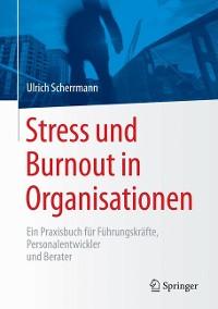 Cover Stress und Burnout in Organisationen