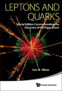 Cover Leptons And Quarks (Special Edition Commemorating The Discovery Of The Higgs Boson)