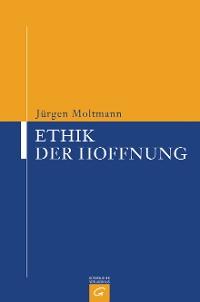 Cover Ethik der Hoffnung
