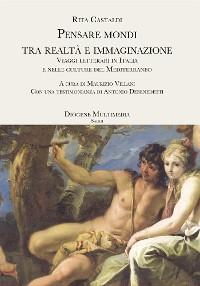 Cover Pensare mondi tra realtà e immaginazione
