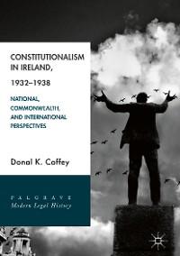 Cover Constitutionalism in Ireland, 1932–1938