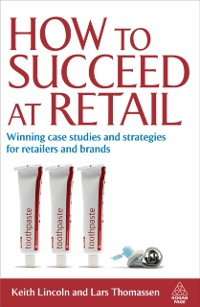 Cover How to Succeed at Retail