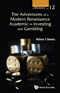 Cover The Adventures of a Modern Renaissance Academic in Investing and Gambling