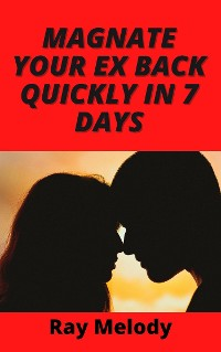 Cover Magnate Your Ex Back Quickly In 7 Days