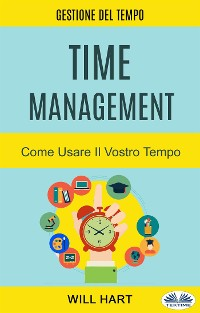 Cover Time Management: Come Usare Il Vostro Tempo