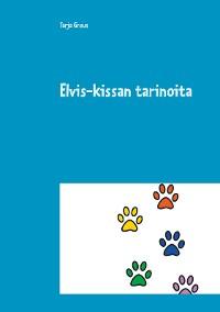 Cover Elvis-kissan tarinoita