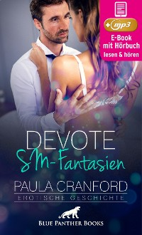 Cover Devote SM-Fantasien | Erotik Audio Story | Erotisches Hörbuch