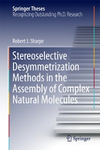 Cover Stereoselective Desymmetrization Methods in the Assembly of Complex Natural Molecules