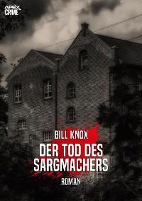 Cover DER TOD DES SARGMACHERS