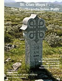 Cover St. Olav Ways I - The Gudbrandsdalen Path