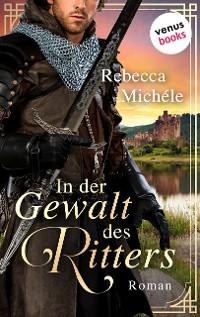 Cover In der Gewalt des Ritters