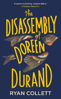 Cover The Disassembly of Doreen Durand