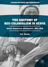 Cover The Anatomy of Neo-Colonialism in Kenya